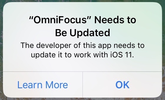 """OmniFocus"" Needs to Be Updated: The developer of this app needs to update it to work with iOS 11."