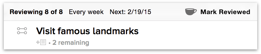 When reviewing, OmniFocus places a bar above the outline that includes a Mark Reviewed button