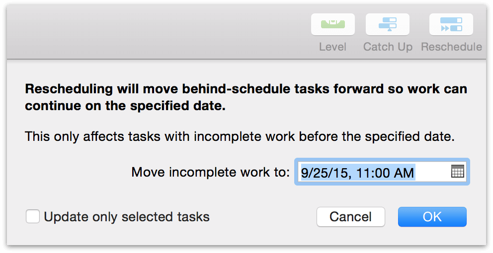 Rescheduling incomplete tasks using the Reschedule button.
